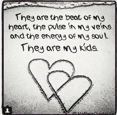 Love My Kids Quotes Lord Knows How Stressful It Can Be Some Days They Are For The Most