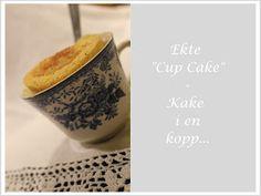 Mat for sjelen.: Ekte Cup Cake - Kake i en kopp! Lchf, Goodies, Low Carb, Cake, Tableware, Food, Sweet Like Candy, Dinnerware, Gummi Candy