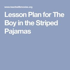 Lesson Plan for The Boy in the Striped Pajamas