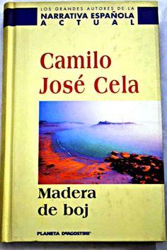 Madera de boj/Cela, Camilo José