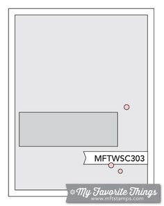 MFT Card Challenges: Wednesday Sketch Challenge - Sketch 303