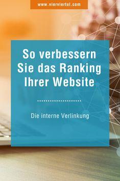 Die interne Verlinkung – So verbessern Sie das Ranking Ihrer Website Inbound Marketing, Content Marketing, Content Management System, Im Online, Web Design, Entrepreneurship, Online Business, Internet, Search Engine Marketing