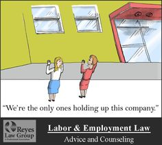 The Lighter Side of Law - Reyes Law Group - Labor & Employment Law - Advice and Counseling