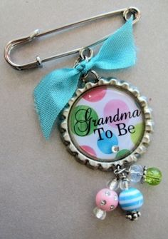 baby shower idea-- love it :) and do great grandma pins for the party:)