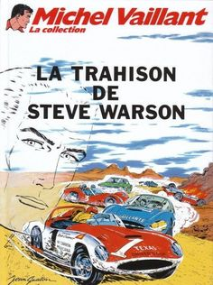 Michel Vaillant - La collection -6- La trahison de Steve Warson - BD