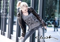 Heute ist ein guter Tag zum Tanzen. www.closh.de