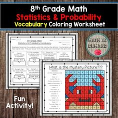 Students will be given 16 vocabulary words and definitions on 8th grade math statistics and probability. They will need to match the vocabulary words with the definitions. Students will complete the vocabulary then color the mystery picture according to the given color. Answer key is included. Voca... Adding And Subtracting Integers, Adding Decimals, 9th Grade Math, Math Coloring Worksheets, Math Vocabulary, Sorting Activities, Teacher Newsletter, Statistics, Definitions