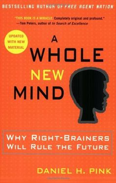 By Daniel H. Pink A Whole New Mind: Why Right-Brainers Wi... https://www.amazon.com/dp/B0042RZEGM/ref=cm_sw_r_pi_dp_x_r97DybCRS9B8F