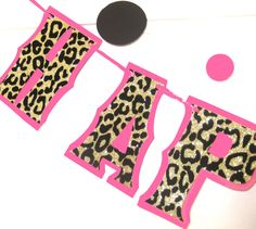 HAPPY BIRTHDAY Banner - Customizable Cheetah Leopard Print in Gold Glitter on Hot Pink by Devany on Etsy