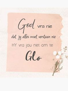 Goeie Nag, Afrikaans Quotes, Lord Is My Shepherd, Positive Thoughts, Verses, Religion, Life Quotes, Bible, Place Card Holders