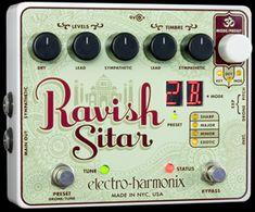 Ravish Sitar guitar pedal. Next best thing to having an actual sitar!