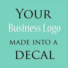 Business Logo Wall Decal, Custom Business Signs, Custom Business Decals etsy.com
