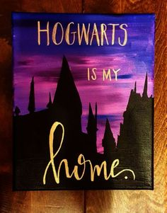Harry Potter Quote Canvas Painting -- Hogwarts Is . - Harry Potter Quote Canvas Painting — Hogwarts Is My Home or - Harry Potter Canvas, Harry Potter Painting, Harry Potter Quotes, Harry Potter Art, Harry Potter Drawings Easy, Hogwarts, Arte Indie, Cute Canvas Paintings, Paintings With Quotes