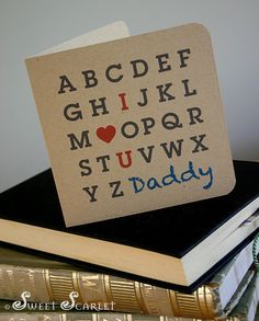 FATHERS Day Printable Card - Alphabet Greeting Card - I LOVE U Daddy - Print Your Own. $2.00, via Etsy.