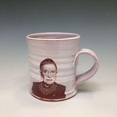 Handmade mug featuring Ruth Bader Ginsburg by rothshank on Etsy https://www.etsy.com/listing/213979404/handmade-mug-featuring-ruth-bader