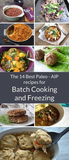 A Squirrel in the Kitchen | Top 14 AIP Recipes for Batch Cooking and Freezing | http://asquirrelinthekitchen.com