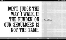 #quote #wordsmuse Don't Judge, Muse, Words, Quotes, Quotations, Qoutes, Shut Up Quotes, Horse, Manager Quotes