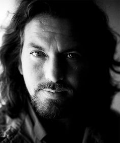 Eddie Vedder... Maybe!  Oh how did this get in here. ;}