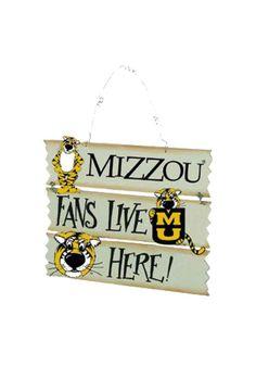"Missouri (Mizzou) Tigers Hanging ""Mizzou Fans Live Here"" Sign http://www.rallyhouse.com/shop/missouri-tigers-missouri-tigers-hanging-sign-349409 $11.95"