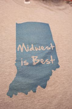 Adult Indiana 'Midwest is Best' TShirt by MauiAndHerOwl on Etsy, $12.00