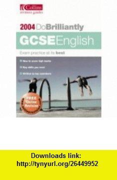 Gcse English (Do Brilliantly at) (9780007167067) Andrew Bennett , ISBN-10: 0007167067  , ISBN-13: 978-0007167067 ,  , tutorials , pdf , ebook , torrent , downloads , rapidshare , filesonic , hotfile , megaupload , fileserve