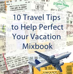 Things to think about pre-vacation to get the best post-vacation Mixbook!