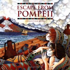 Escape from Pompeii - Christina Balit. Paperback. Excellent Condition.
