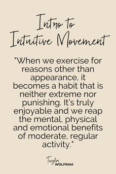 Intuitive exercise or intuitive movement is similar to intuitive eating in that you listen to your body to tell you when, why, what, how and where to exercise. Here's how it works! Body Quotes, Fitness Quotes, Fitness Motivation, Fit Quotes, Wisdom Quotes, Body Love, Loving Your Body, Movement Quotes, Eating Quotes