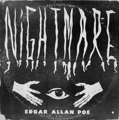 Edgar Allan Poe - Nightmare