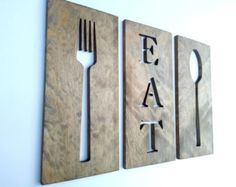 Kitchen Art Fork Spoon And Eat Wooden Plaques by TimberArtSigns