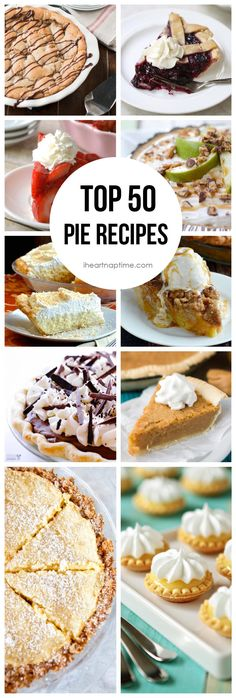 Top 50 pie recipes - a dessert for everyone on Thanksgiving! Yummy Recipes, Pie Recipes, Sweet Recipes, Baking Recipes, Dessert Recipes, Crockpot Recipes, Just Desserts, Delicious Desserts, Yummy Food