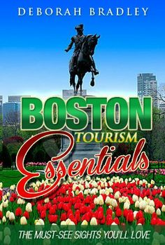 My book! Boston Tourism Essentials: The Must-See Sights You'll Love (Awesome Boston Vacations) by Deborah Bradley, http://www.amazon.com/gp/product/B00B4Z5I7K/ref=cm_sw_r_pi_alp_EAYcrb1222BR4