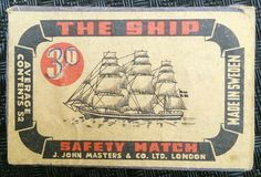 THE SHIP 3° MADE SWEDEN AVERAGE CONTAINS 52 SAFETY MATCH J. JOHN MASTERS & CO. LTD. LONDON