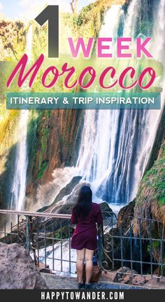 1 week Morocco itinerary + trip inspiration. Great guide for fun activities in Morocco, places to see and activity suggestions for Marrakesh, Essaouira and the Ouzoud Falls.