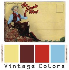 Ponyboy Press - zine maker, design lover, dedicated homebody: Vintage Color Palette - The Scenic West Vintage Color Schemes, Vintage Colour Palette, Colour Pallette, Colour Schemes, Vintage Colors, Color Combinations, Shabby, Deco, Diy Painting