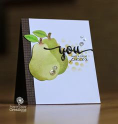 perfect pear card by Chera Giesbrecht.... cute for an anniversary or engagement card
