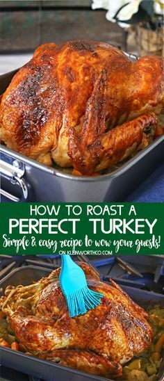 Easy, simple & delicious recipe for How to Roast a Turkey will have your guests swooning. It's not complicated & turns out perfect every single time. via turkey thanksgiving holiday dinner christmas 20055160825060349 Baked Turkey, Roasted Turkey, 20 Lb Turkey, Thanksgiving Recipes, Holiday Recipes, Thanksgiving Holiday, Easy Christmas Turkey, Christmas Desserts, Christmas Holiday