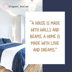 """""""A house is made with walls and beams. A home is made with love and dreams."""" Beams, Walls, Lettering, Random, House, Home Decor, Decoration Home, Home, Room Decor"""