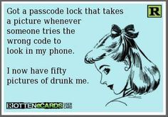 that's hilarious! sounds like something I would do, since i'm always changing passcodes on my things