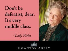 Life According to Lady Violet: The importance of optimism.