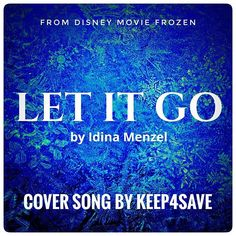 LET IT GO .  link and info will be added