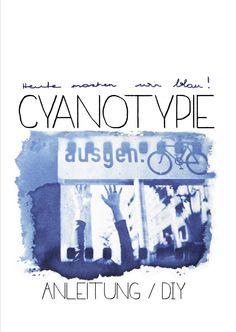 Cyanotypie. Super Anleitung, um Blaudrucke selber zu machen!