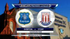 Prediksi bursa taruhan Premier League pekan ini antara Everton VS Stoke City, 27…