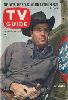 "Dale Robertson of ""Tales of Wells Fargo""  July 19-25 1958"