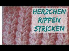 Herzrippchen Muster stricken   Strickmuster #59 - YouTube