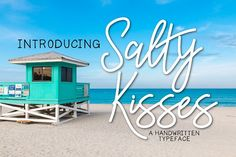 Salty Kisses A Handwritten Typeface by Kitaleigh on @creativemarket