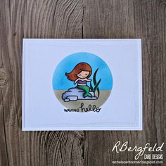RBergfeld Card Designs: Waving Hello - Lawn Fawn, Mermaid For You