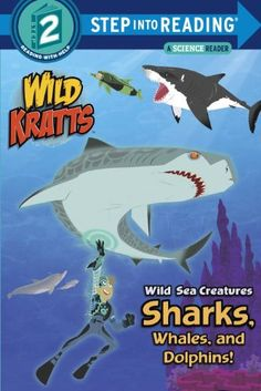 Wild Sea Creatures: Sharks, Whales and Dolphins! (Wild Kratts) (Step into Reading) by Chris Kratt http://www.amazon.com/dp/0553499017/ref=cm_sw_r_pi_dp_FZhXtb1M23YQX755