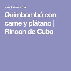 Quimbombó con carne y plátano | Rincon de Cuba