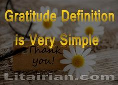 Gratitude Definition is Very Simple {Attitude of Gratitude}